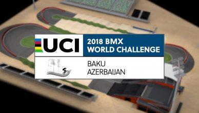 LIVE UCI Bmx World Challenge 2018 - Baku (Azerbaijan)