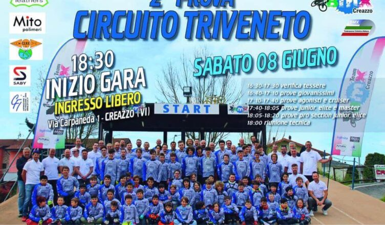 Gara bmx 2° Prova Circuito Triveneto – Creazzo 8 Giugno 2019